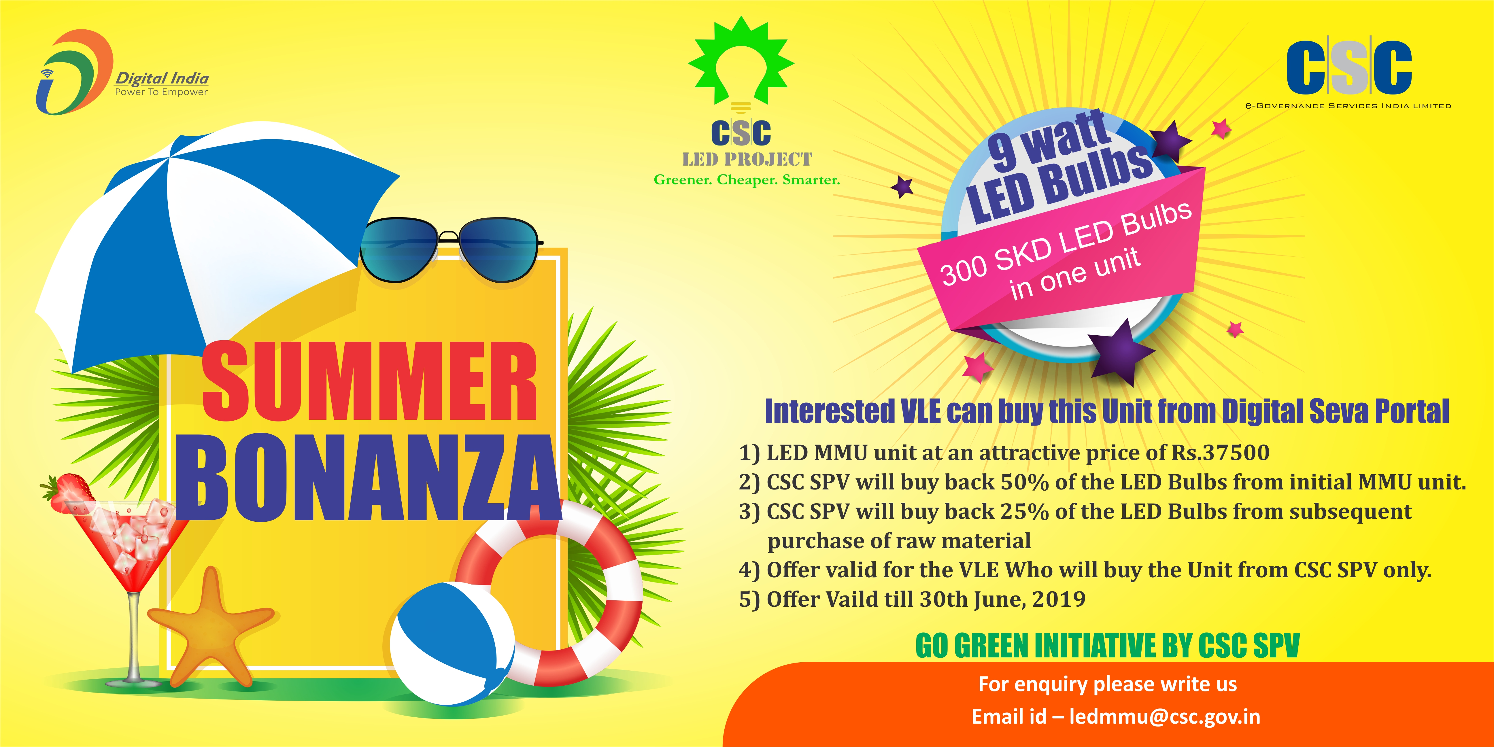 https://csc.gov.in/notification/LED-Summer-Bonanza-banner_30042019.jpg